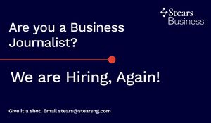 Stears is Hiring a Business Journalist!